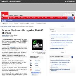 Île sans fil a franchi le cap des 200 000 abonnés