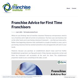 Franchise Advice for First Time Franchisors