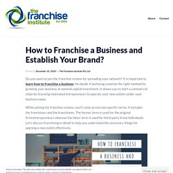 How to Franchise a Business and Establish Your Brand?