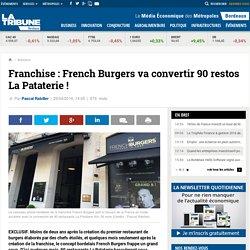Franchise : French Burgers va convertir 90 restos La Pataterie !
