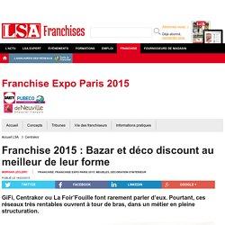 Franchise 2015 : Bazar et déco discount au... - Meubles, Décoration d'intérieur