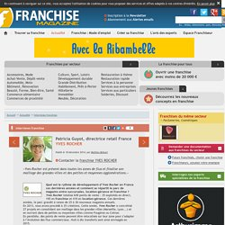 Franchise YVES ROCHER : entretien avec Patricia Guyot, directrice retail France