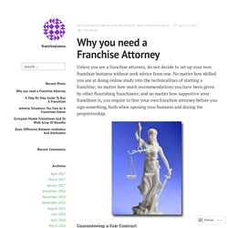 Why you need a Franchise Attorney