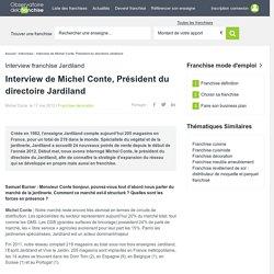 Ouvrir une franchise Jardiland : Interview de Michel Conte, Président du directoire Jardiland