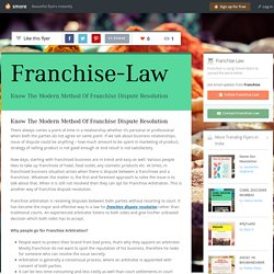 Know The Modern Method Of Franchise Dispute Resolution