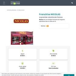 Franchise NICOLAS 2019 à ouvrir : Chaine de magasins vins et alcools