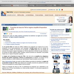 Franchise de base de TVA et régime simplifié d'imposition en 2016