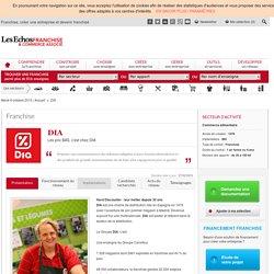 Franchise DIA - Supérettes, libres-services - Ouvrir une supérette ou un magasin libre-service