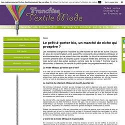 Infos de la franchise sur Franchise Mode Textile - Le prêt-à-porter bio, un marché de niche qui prospère ?