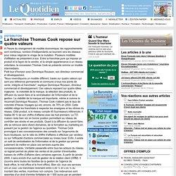 La franchise Thomas Cook repose sur quatre valeurs