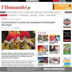 Evasion fiscale: le système des franchises de McDonald's décortiqué