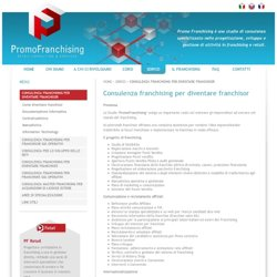 Consulenza franchising per diventare franchisor - PromoFranchising - Retail Consulting & Services