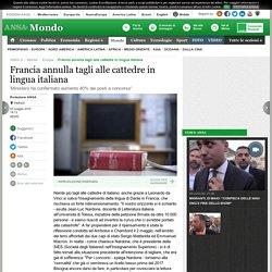 Francia annulla tagli alle cattedre in lingua italiana - Europa - ANSA