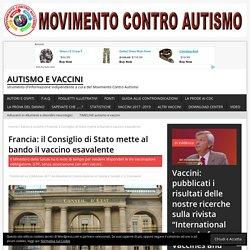 Francia: il Consiglio di Stato mette al bando il vaccino esavalente – Autismo e Vaccini