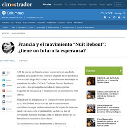 """Francia y el movimiento """"Nuit Debout"""": ¿tiene un futuro la esperanza?"""