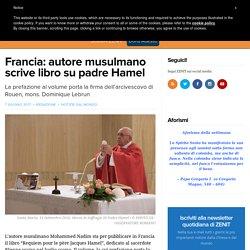 Francia: autore musulmano scrive libro su padre Hamel – ZENIT – Italiano