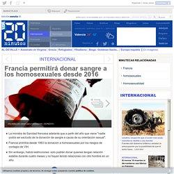 Francia permitirá donar sangre a los homosexuales desde 2016