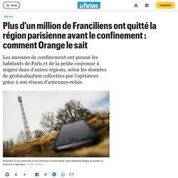 Plus d'un million de Franciliens ont quitté la région parisienne avant le confinement : comment Orange le sait
