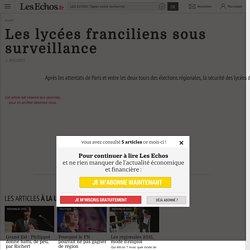 Les lycées franciliens sous surveillance