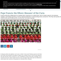 Pope Francis: the fifteen 'diseases' of the Curia