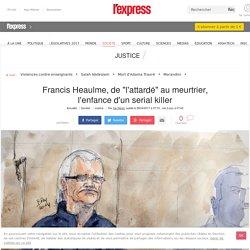 """Francis Heaulme, de """"l'attardé"""" au meurtrier, l'enfance d'un serial killer"""