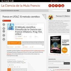 Francis en LFDLC: El método científico