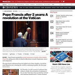 Pope Francis after 2 years: A revolution at the Vatican