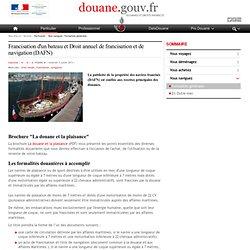 Francisation d'un bateau et Droit annuel de francisation et de navigation (DAFN)