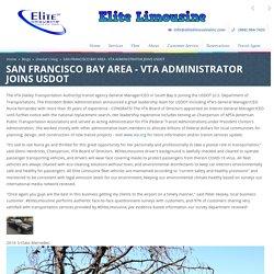 SAN FRANCISCO BAY AREA - VTA ADMINISTRATOR JOINS USDOT