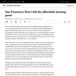 Oz Erickson: Don't kill the affordable housing goose