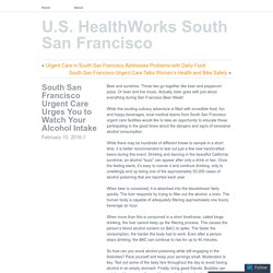 South San Francisco Urgent Care Urges You to Watch Your Alcohol Intake