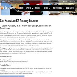 San Francisco CA Archery Lessons