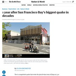 1 year after San Francisco Bay's biggest quake in decades