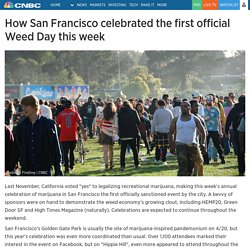 How San Francisco celebrated the first official Weed Day this week