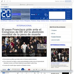 El papa Francisco pide ante el Congreso de EE UU la abolición mundial de la pena de muerte