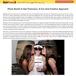 Photo Booth In San Francisco: A Fun And Creative Approach