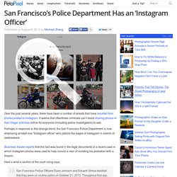 San Francisco's Police Department Has an 'Instagram Officer'