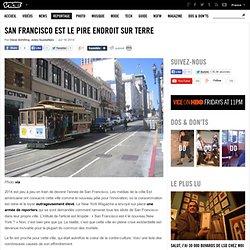 San Francisco est le pire endroit sur Terre