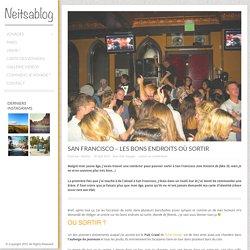 San Francisco - Les bons endroits où sortir - Neitsablog