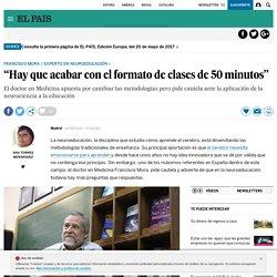 """Francisco Mora: """"Hay que acabar con el formato de clases de 50 minutos"""""""