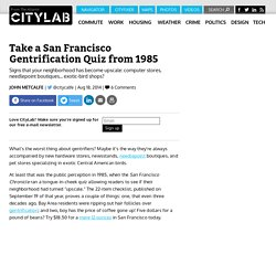 Take a San Francisco Gentrification Quiz from 1985 - CityLab
