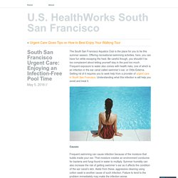 South San Francisco Urgent Care: Enjoying an Infection-Free Pool Time