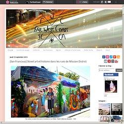 [San Francisco] Street art et histoire dans les rues de Mission District