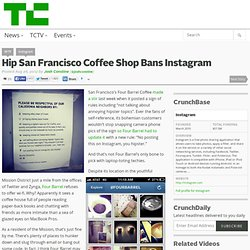 Hip San Francisco Coffee Shop Bans Instagram