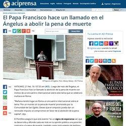 El Papa Francisco hace un llamado en el Ángelus a abolir la pena de muerte