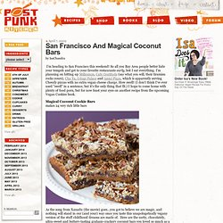 San Francisco And Magical Coconut Bars