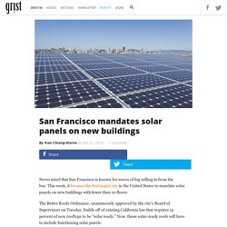 San Francisco mandates solar panels on new buildings