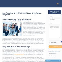 drug addiction treatment in San Francisco