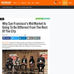 Why San Francisco's Mid-Market Is Going To Be Different From The Rest Of The City - Neighborhood