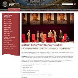 San Francisco Opera - Nixon in China Tweet Seats Application